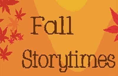 Orange rectangle with leaves and the words Fall Storytimes